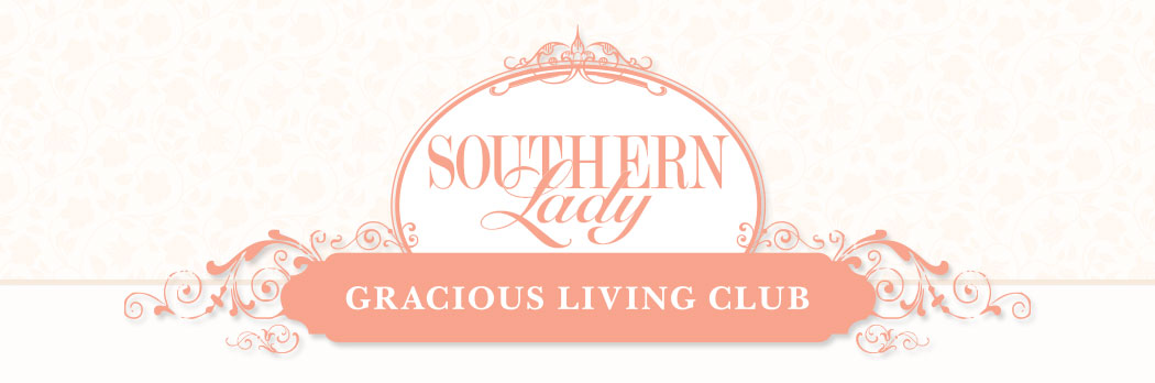 Southern Lady Gracious Living Club