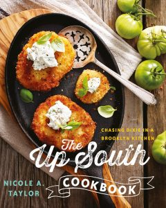 A picture of the cover of The Up South Cookbook by Nicole Taylor