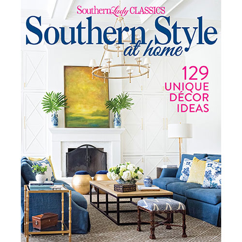 Southern Style At Home Summer 2018 Southern Lady Magazine